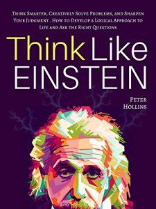 Think Smarter - Albert Einstein